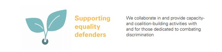 We collaborate in and provide capacityand coalition-building activities with and for those dedicated to combating discrimination