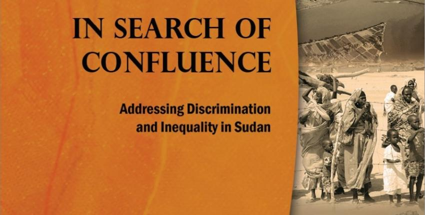 In Search of Confluence: Addressing Inequality and Discrimination in Sudan